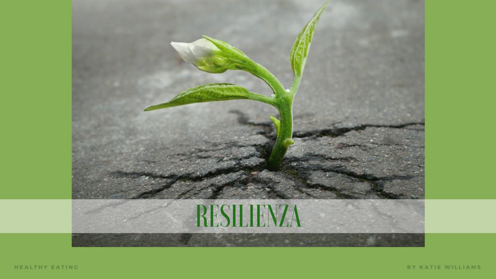 Resilienza: riparto da zero e mi rimetto in gioco